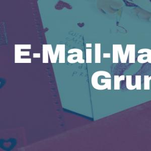 E-Mail Marketing - Die Grundlagen - Ein Onlinekurs